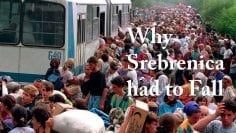 Why Srebrenica had to fall